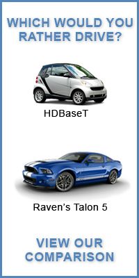 HDBaseT versus Raven's Talon 5 engine; the choice for PRO AV installations is clear